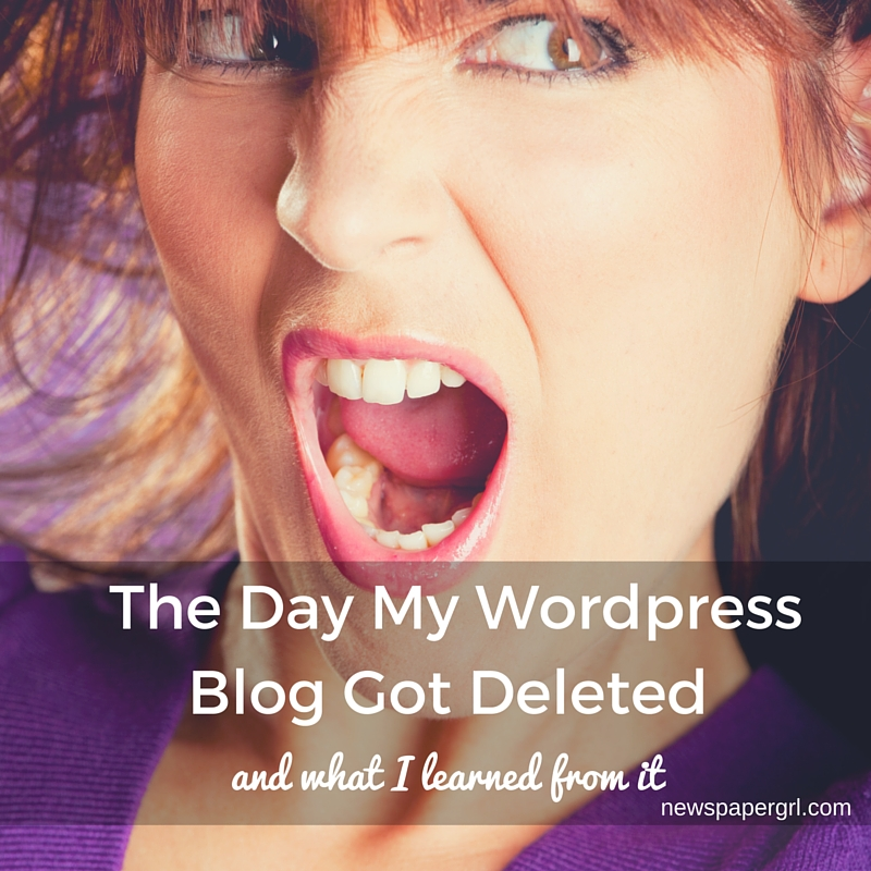My WordPress Blog Got Deleted