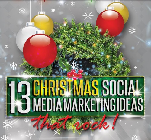 ebook: 13 Christmas Social Media Marketing Ideas That Rock!