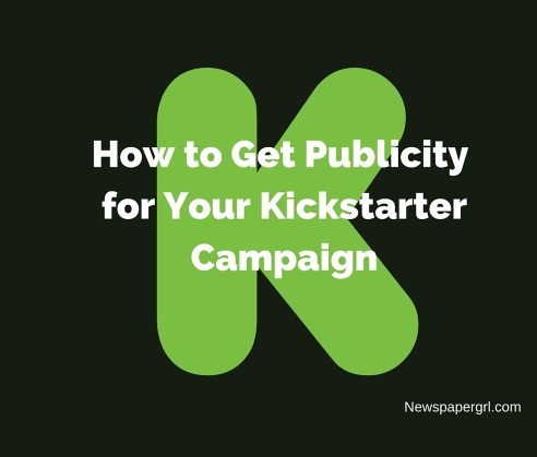 how-to-get-publicity-for-Kickstarter