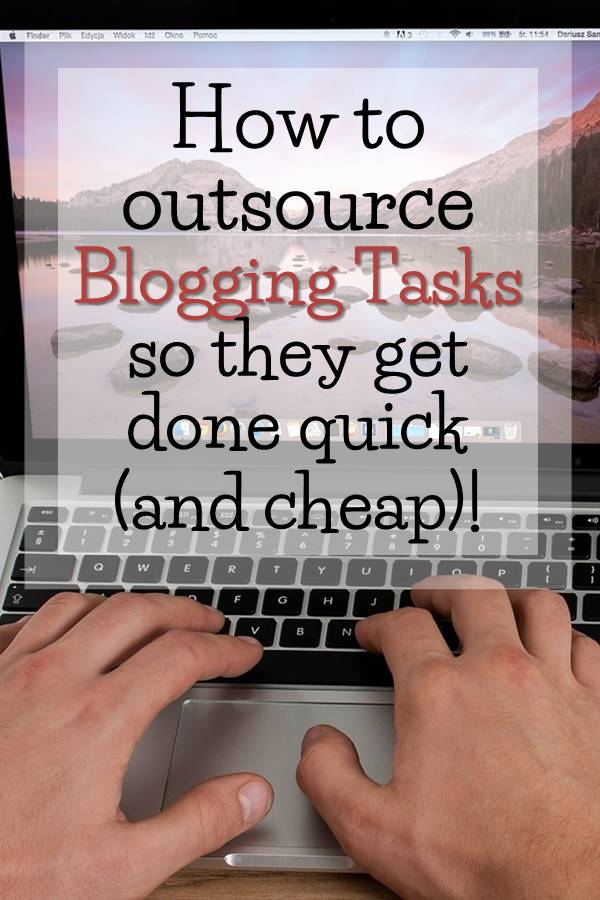 How to Outsource Blogging Tasks