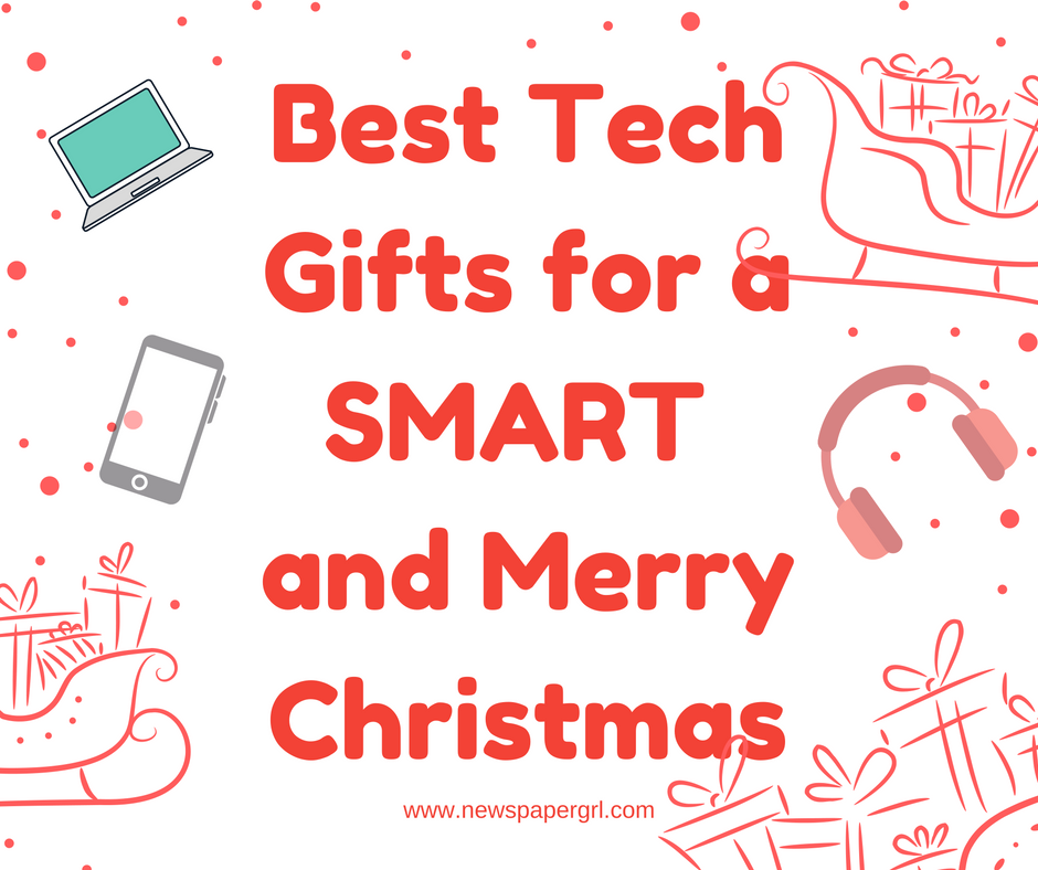 Best Tech Gifts for a Smart and Merry Christmas - NewspaperGrl
