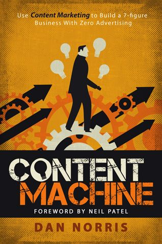 Content Machine by Dan Morris